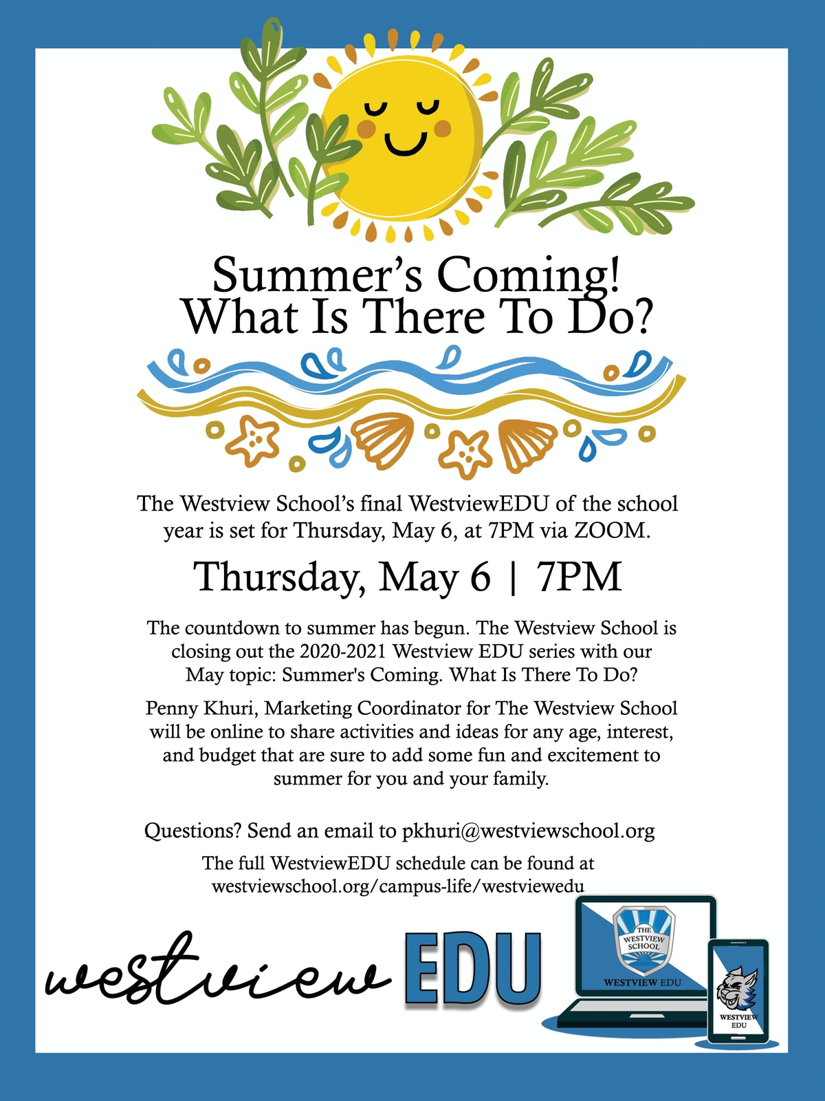 Westview EDU: Summer's Coming! What Is There To Do?